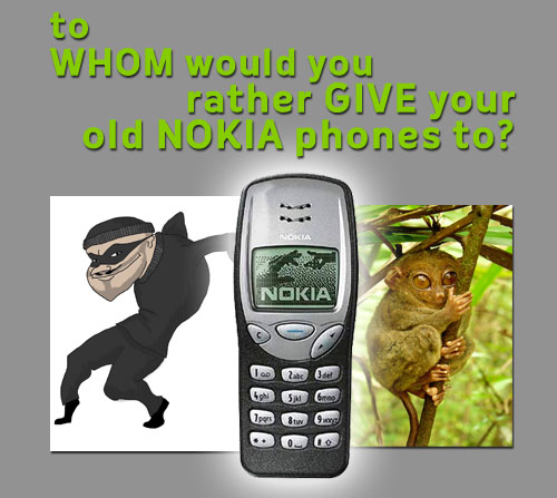 Save Tarsiers By Letting Go of Your Old Nokia Phones