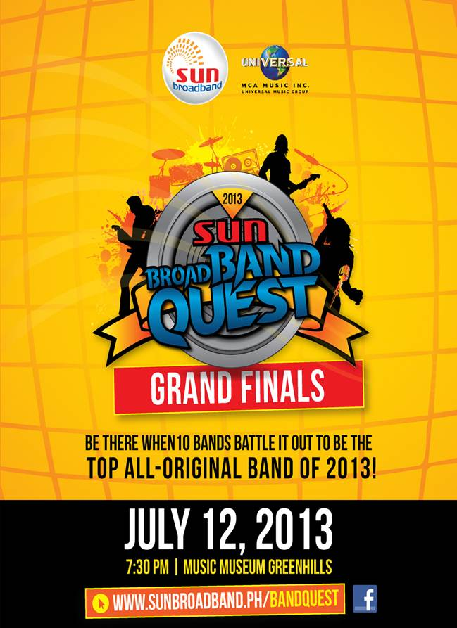 Sun Broadband, Sun Cellular, Sun Broadband Quest 2013, Sun Broadband Quest 2013 Grand Finals, Battle of the Bands, BABY BOOMERS, BAD HAIR DAY, CROWD 7, DAGSIN, IKTUS, J-SQUAD, JACK N POY, LOW GRAD REPEAT, MARIAé, SOULPAGE