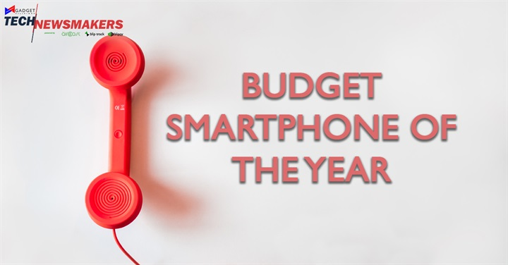 Budget Smartphone of the Year - Here are the Nominees for the Gadget Pilipinas Tech Newsmakers 2017!