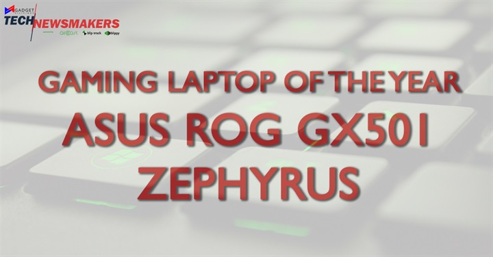 Gaming Laptop of the Year 1 - Here are your Gadget Pilipinas Tech Newsmakers 2017 Winners