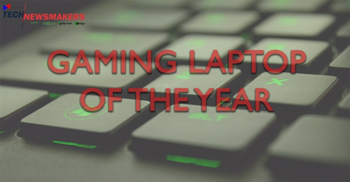 Gaming Laptop of the Year - Here are the Nominees for the Gadget Pilipinas Tech Newsmakers 2017!