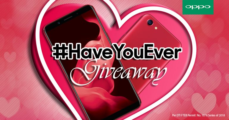"Have You Ever Giveaway KV 770x403 - Bring Out Your Best ""Hugot"" this Valentine's Day with OPPO's #HaveYouEver Promo!"