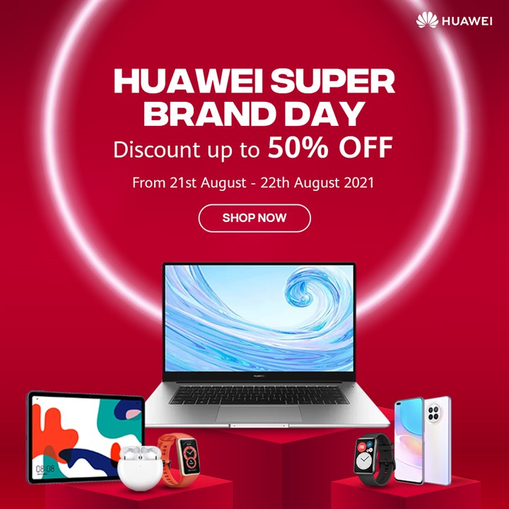 Huawei Super Brand Day - August 2021