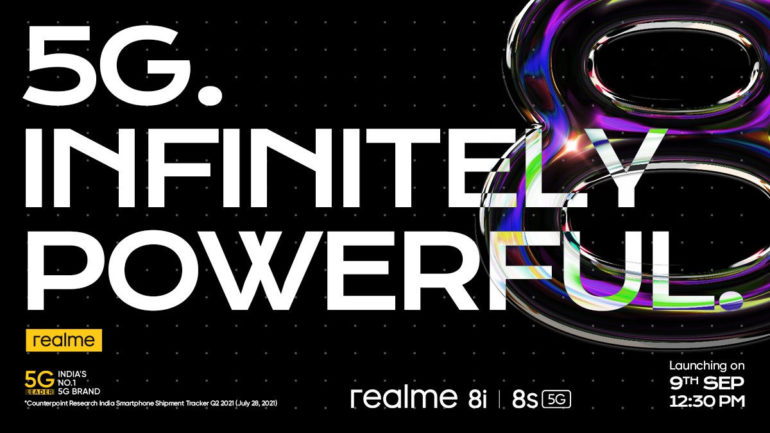 realme 8s 5G and 8i launch date